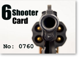 6 Shooter Card