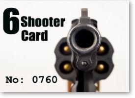 6 Shooter Card